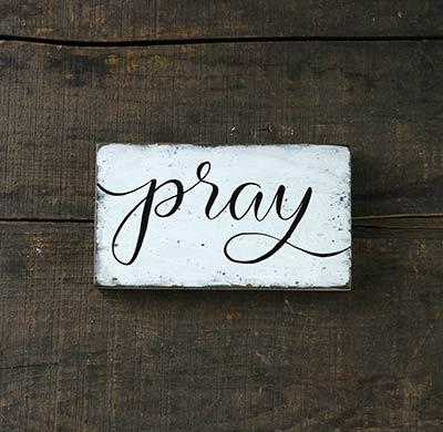 Pray Distressed Wood Sign