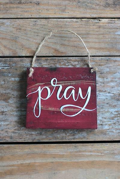 Pray Wood Sign