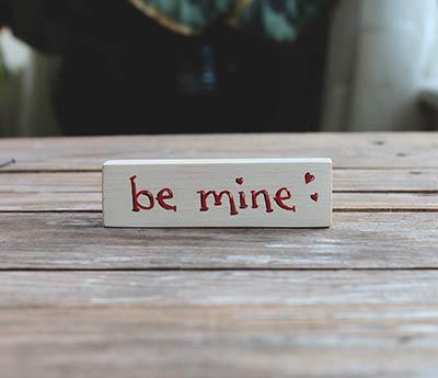 Be Mine Mini Stick Sign