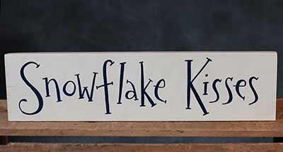 Snowflake Kisses Wood Sign