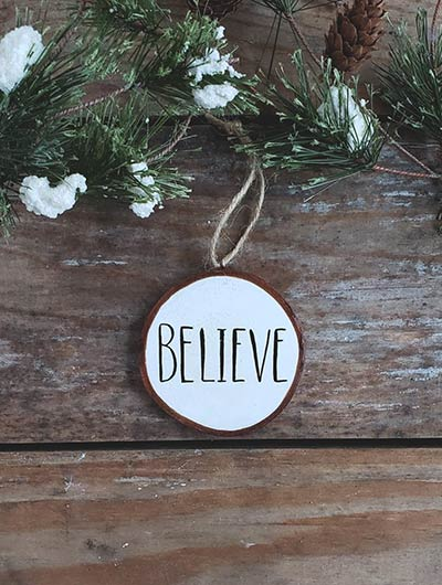 Believe Wood Slice Ornament