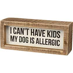 Dog is Allergic Shelf Sitter Sign
