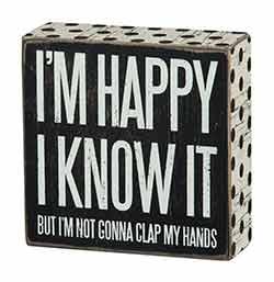 I'm Happy Box Sign