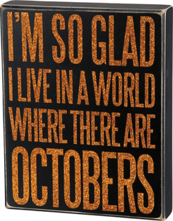 Octobers Box Sign