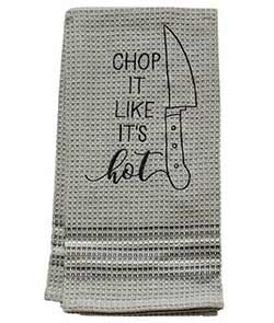 Chop it Like It's Hot Dishtowel