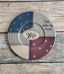 You Make The Nicest Wife Plate
