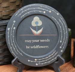 Wildflower Inspirational Plate - May Your Weeds