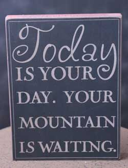 Mountain is Waiting Wall Plaque - Black