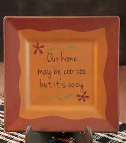Coo-Coo But Cozy Square Plate