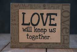 Keep Us Together Standing Box Sign