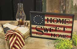 Home Sweet Home Patriotic Sign