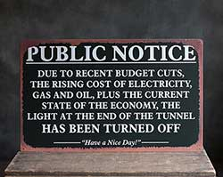 Light at the End of the Tunnel Tin Sign