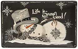 Life is Snow Good Snowman Tray