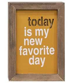 New Favorite Day Framed Wood Sign