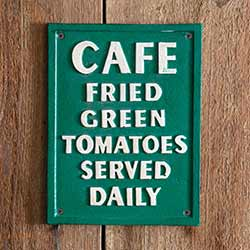 Fried Green Tomatoes Cast Iron Sign