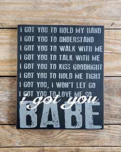 Got You Babe Large Box Sign