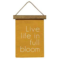 Live Life In Full Bloom Mini Fabric Banner