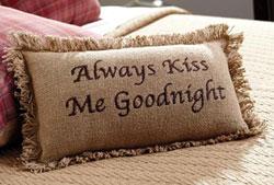 Always Kiss Me Goodnight Decorative Pillow