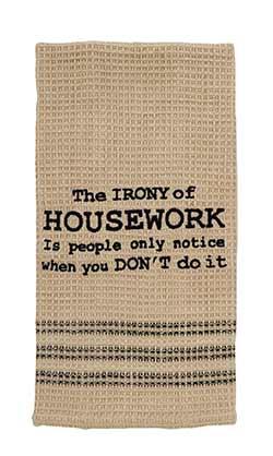 Irony of Housework Dishtowel