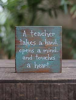 A Teacher Takes a Hand Shelf Sitter Sign
