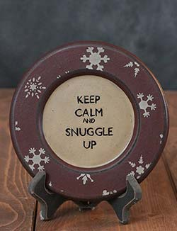 Keep Calm and Snuggle Up Plate