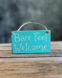 Bare Feet Welcome Wooden Sign