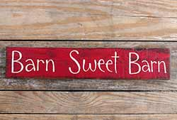 Barn Sweet Barn Wood Sign