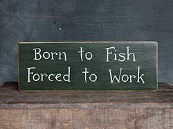 Born to Fish Wood Sign