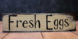 Fresh Eggs Wood Sign