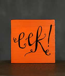 Eek Shelf Sitter Sign