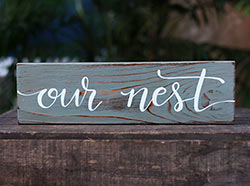 Our Nest Rustic Wood Sign