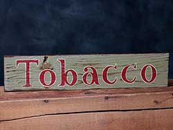 Tobacco Hand-Lettered Wooden Sign