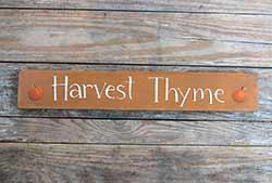 Harvest Thyme Wood Sign