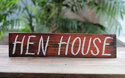 Hen House Wood Sign