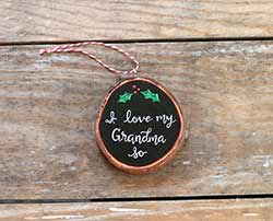 I love My Grandma So Wood Slice Ornament (or custom name)