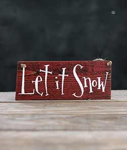 Let it Snow Primitive Wood Sign