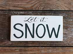 White Let it Snow Sign