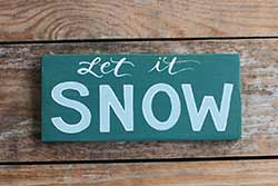 Teal Let it Snow Sign