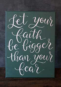 Faith and Fear - Hand Lettered Canvas Painting