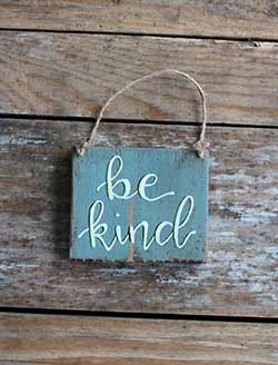 Be Kind Sign Ornament