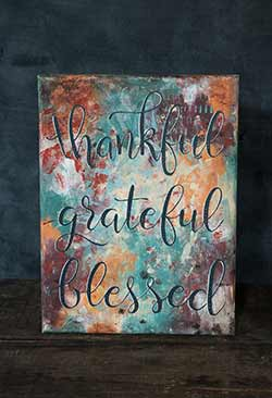 Thankful Grateful Blessed - Mixed Media Canvas Painting