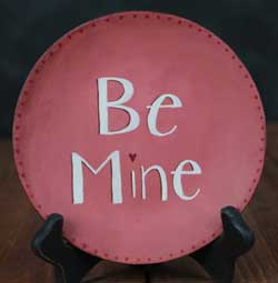 Be Mine Hand Painted Plate