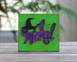 Wicked Halloween Wood Sign with Witch Hat